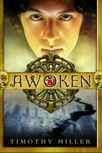 Awoken Timothy Miller ISBN 978-1-937053-53-6