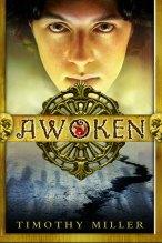 Awoken by Timothy Miller