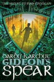 Gideon's Spear by Darby Karchut